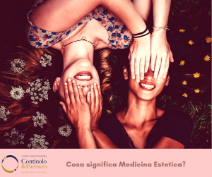 Cosa significa Medicina Estetica | Continolo & Partners
